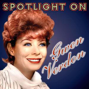 Spotlight On Gwen Verdon [Import]