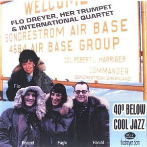 Flo Dreyer Her Trumpet & International Quartet
