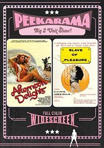 Afternoon Delights /  Slave of Pleasure