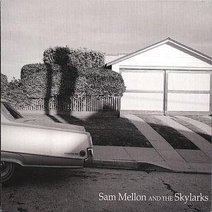 Sam Mellon & the Skylarks