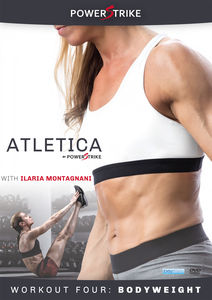 Atletica By Powerstrike, Vol. 4: Bodyweight Training - With IlariaMontagnani