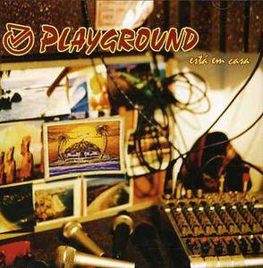 Playgrownd Esta Em Casa [Import]