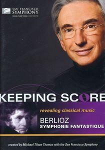 Keeping Score: Symphonie Fantastique