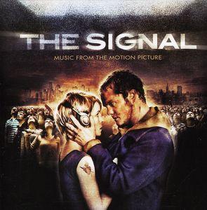 The Signal (Original Soundtrack)