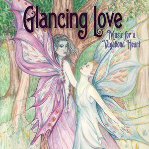 Glancing Love