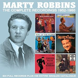 Marty Robbins - The Complete Recordings: 1952-1960