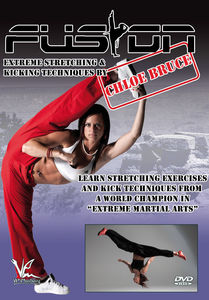 Fusion Extreme Stretching And Kicking Techniques By Chloe Bruce