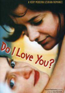 Do I Love You (2002)