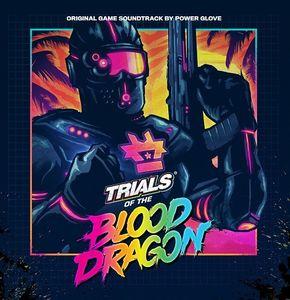 Trials Of The Blood Dragon (Original Soundtrack) [Import]