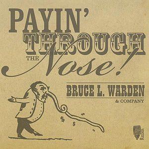 Payin' Through the Nose!