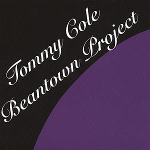 Tommy Cole Beantown Project