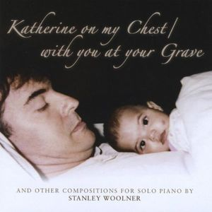 Katherine on My Chest/ With You at Your Grave