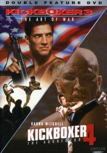Kickboxer 3: The Art of War /  Kickboxer 4: The Aggressor