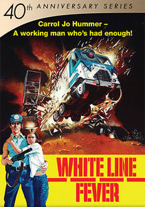 White Line Fever (40th Anniversary Series)