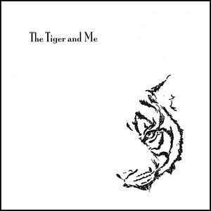 Tiger & Me