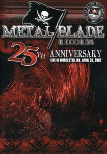 Metal Blade 25th Anniversary Live