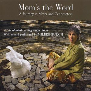 Mom's the Word: A Journey in Meter & Centimeters
