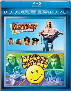 Fast Times at Ridgemont High /  Dazed and Confused