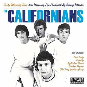 Early Morning Sun (60s Harmony Pop Produced by Irving Martin) , The Californians