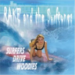Rake & Surftones : Surfers Drive Woodies