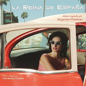 La Reina de España (Queen of Spain) (Original Soundtrack) [Import]