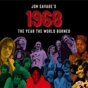 Jon Savage's 1968: The Year The World Burned /  Various [Import]
