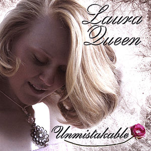 Queen, Laura : Unmistakable