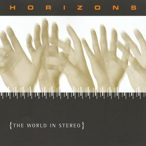 Horizons - the World in Stereo