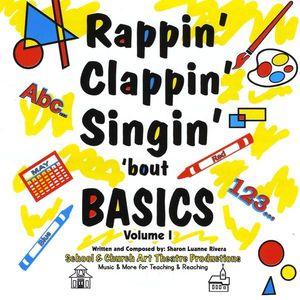Rappin' Clappin' Singin' 'Bout Basics 1