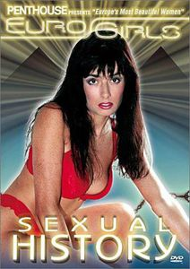 Penthouse /  Eurogirls: Sexual History