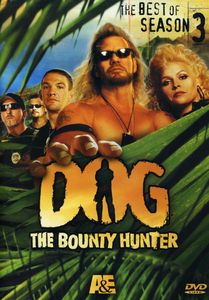Dog the Bounty Hunter: Best of Season 3