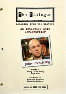 The Dialogue: Learning From the Masters: An Interview With Screenwriter John Hamburg