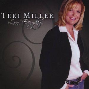 Teri Miller Livin' Everyday