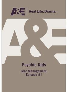 Psychic Kids: Fear Management