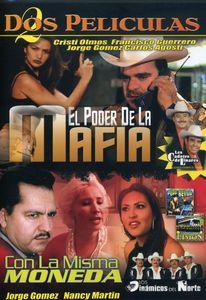 El Poder de la Mafia/ Con la Misma Moneda