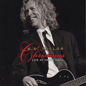 B.E. Taylor Christmas: Live at Heinz Hall
