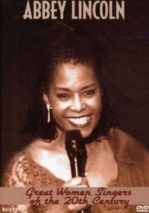 Great Women Singers of the 20th Century: Abbey Lincoln