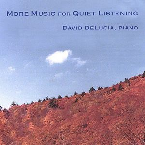 More Music for Quiet Listening