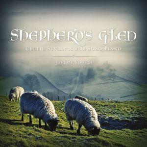 Shepherds Glen-Celtic Stylings for Solo Piano