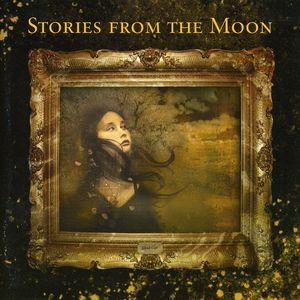 Stories from the Moon [Import]