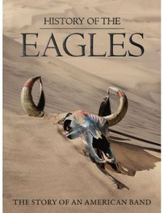 History of the Eagles: Deluxe Edition [Import]