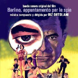 Berlino, Appuntamento Per Le Spie (Spy in Your Eye) (Original Motion Picture Soundtrack) [Import]