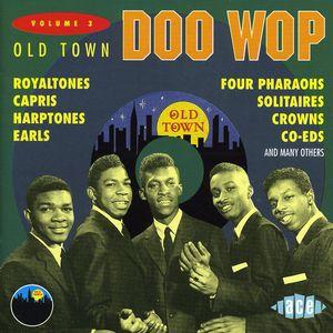 Old Town Doo Wop 3 /  Various [Import]