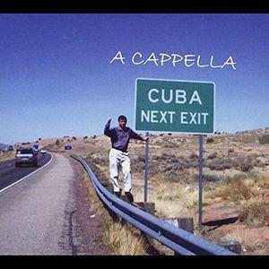 A Cappella Cuba Next Exit