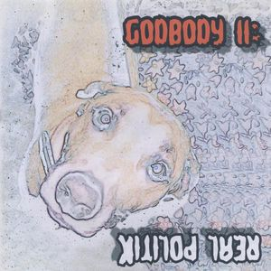 Godbody II: Real Politik