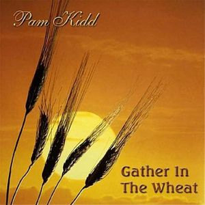Gather in the Wheat