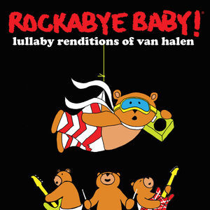 Rockabye Baby: Lullaby Renditions of Van Halen
