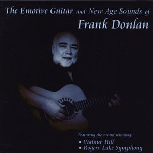 Emotive Guitar & New Age Sounds of Frank Donlan