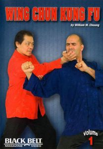 Wing Chun Kung Fu With William M. Cheung: Volume 1