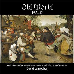 Old World Folk: Folk Songs & Instrumentals from TH